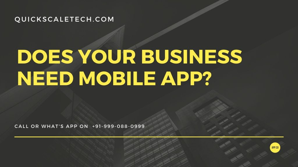 Does your business need mobile app